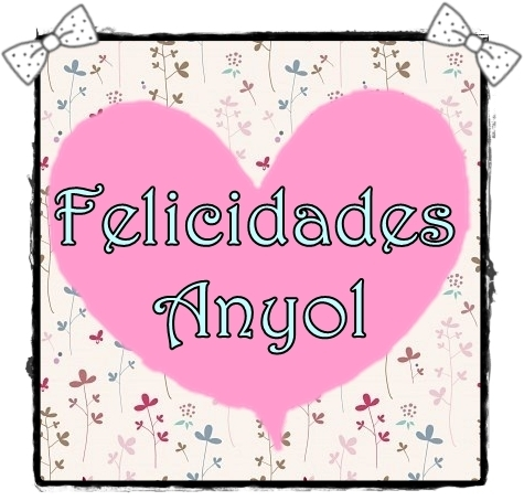 felicidades anyol (FILEminimizer)
