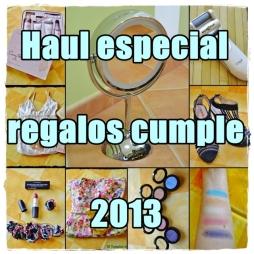 Haul especial regalos cumple 2013