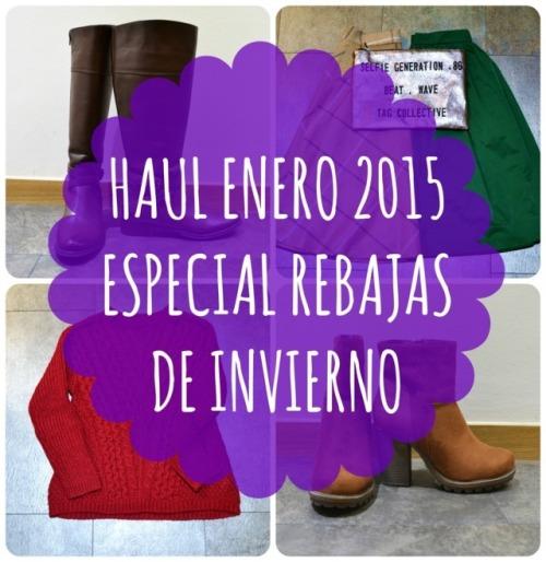 Haul Enero 2015 - Especial Rebajas de Invierno