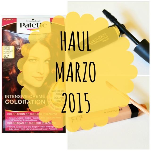 Haul Marzo 2015: Maybelline, Max Factor y Schwarzkopf