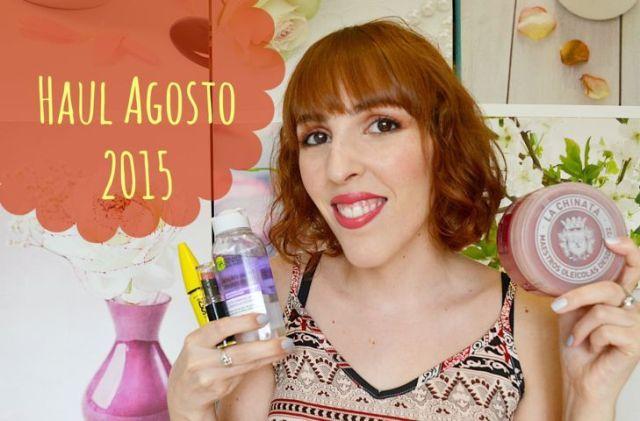 Haul Agosto 2015: picoteando con cosmética low cost
