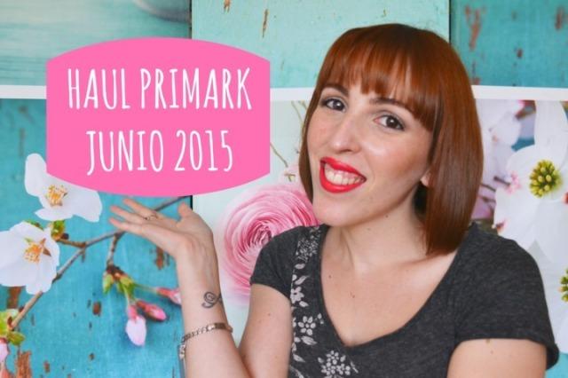 Haul Primark Junio 2015